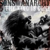 Sons of Anarchy: The King Is Gone (Music from the TV Series) - EP