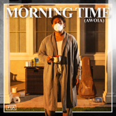[Download] Morning Time (Awoia) MP3