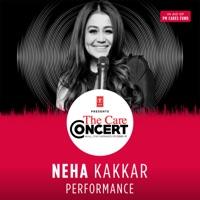 Neha Kakkar Performance From The Care Concert Ep Neha Kakkar B Praak Rochak Kohli Tony Kakkar Gourov Roshin Anand Raj Anand Tanishk Bagchi Music Muzika