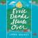 Linda Holmes - Evvie Drake Starts Over: A Novel (Unabridged)