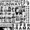 Super Drama - Unforgettable Runway artwork