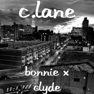 C-Lane - Bonnie X Clyde