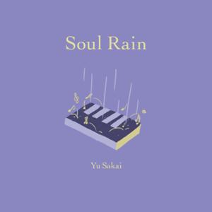 さかいゆう - Soul Rain (Acoustic Ver.)