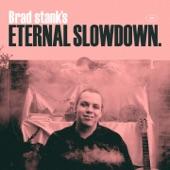 Brad Stank - Take Me to the Crib
