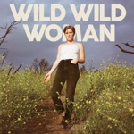 Your Smith - Wild Wild Woman