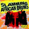 A.G. Magwaza - Slamming African Drums artwork