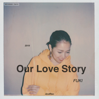 Our Love Story-FUKI