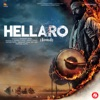 Hellaro (Original Motion Picture Soundtrack)