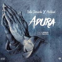 Bella Shmurda & MohBad - Adura - Single