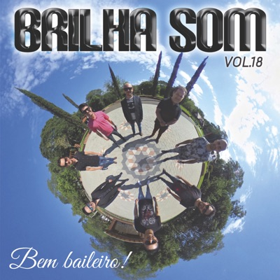 Bem Baileiro!, Vol. 18 - Brilha Som