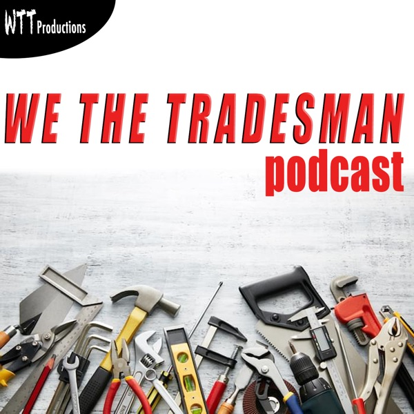 We The Tradesman Podcast