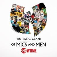 Wu-Tang Clan: Of Mics and Men