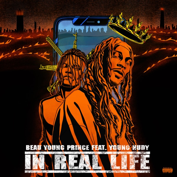 In Real Life (feat. Young Nudy) - Single