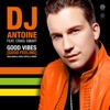 Good Vibes (Good Feeling) [Mad Mark & Paolo Ortelli Remix] [feat. Craig Smart] [Remixes] - Single, DJ Antoine