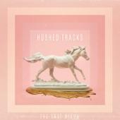 Hushed Tracks - EP