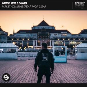 Make You Mine (feat. Moa Lisa) - Single