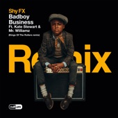 SHY FX - Badboy Business (feat. Kate Stewart & Mr. Williamz) [Kings Of The Rollers Remix]