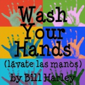 Bill Harley - Wash Your Hands