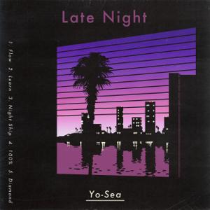 Yo-Sea - Late Night - EP