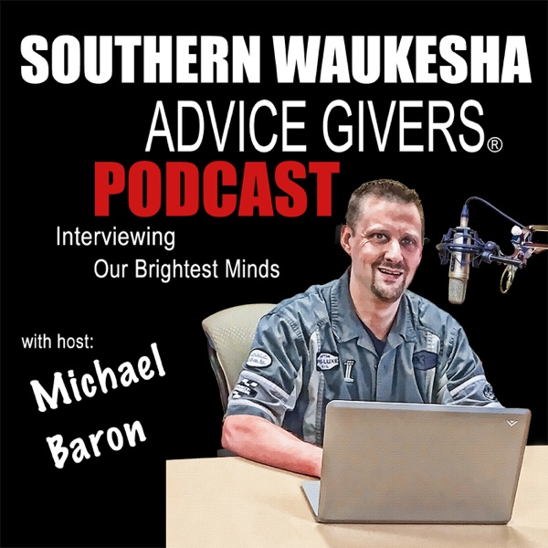 Southern Waukesha Advice Givers | Business Owners | Entrepreneurs | Interviewing Our Community's Brightest Minds | Michael J