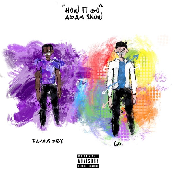 How It Go (feat. 6o & Famous Dex) - Single