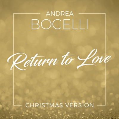 Return To Love (Christmas Version) - Single - Andrea Bocelli
