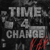 Time 4 Change - Rayshun LaMarr
