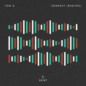 Someday (Remixes) - Single