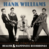 Hank Williams - I Can't Get You Off My Mind (Health & Happiness Show Eight, October 1949)