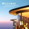 Milchbar Seaside Season 11 ジャケット写真