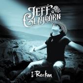 Jeff Clayborn - I Reckon