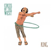 Circus Of The West - Until It's Not