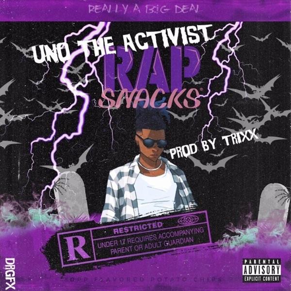 RAP Snacks (feat. UnoTheActivist) - Single