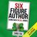 Chris Fox - Six Figure Author: Using Data to Sell Books  (Unabridged)