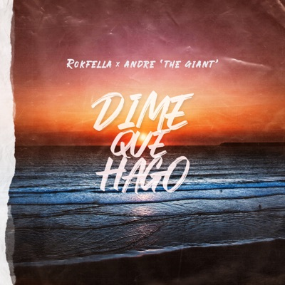 Dime Que Hago - Single - Andre the Giant