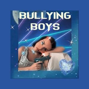 Raissa - BULLYING BOYS
