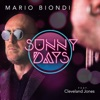 Sunny Days (feat. Cleveland Jones) - Single