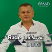 Idi lutko - Rade Lackovic