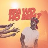 Efa Wo Ho Ben artwork