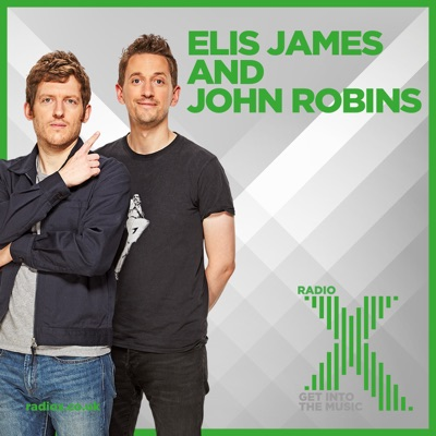 1f97a2b3 Elis James and John Robins on Radio X Podcast → Podbay