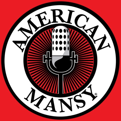 American Mansy Podcast: Relationship Advice for Men   Dating