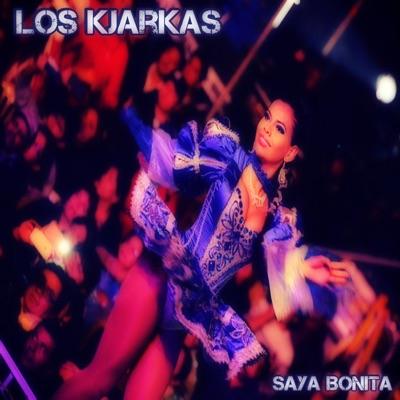 Saya Bonita - Single - Los Kjarkas