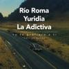 Río Roma, Yuridia & La Adictiva Banda San José de Mesillas - Yo Te Prefiero a Ti
