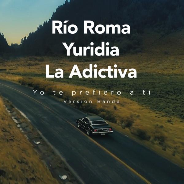 Yo Te Prefiero a Ti (Versión Banda) - Single