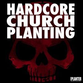 Hardcore Church Planting: Creating Meaningful Discussions As