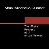 Mark Minchello Quartet - Serenade to a Cuckoo (feat. Anton Denner)