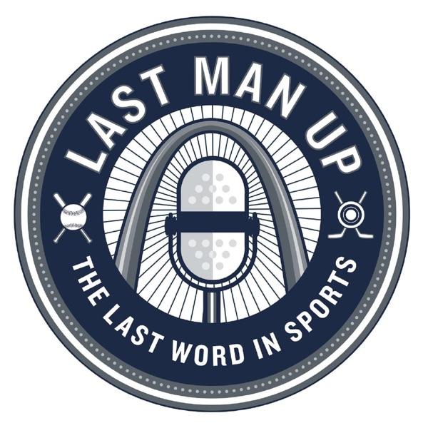 Last Man Up – Episode 31: Dan McLaughlin of Fox Sports Midwest