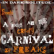 A Night at the Creepy Carnival of Freaks - In Dark Solitude - In Dark Solitude