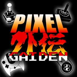 Pixel Gaiden Gaming Podcast: Episode 9 - The Future *Really* was 8