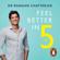 Dr Rangan Chatterjee - Feel Better In 5